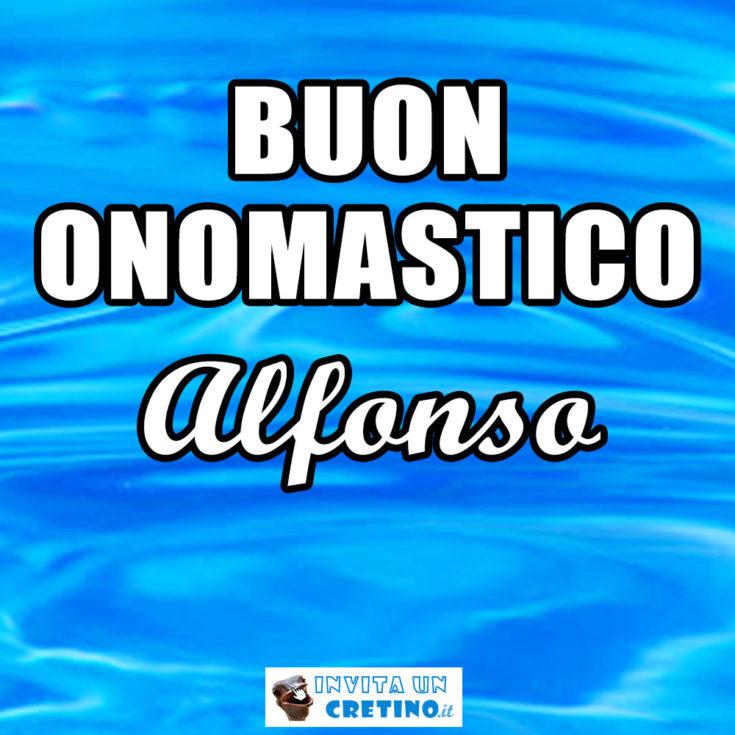 buon onomastico Alfonso