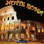 Notte Roma, per dare una buonanotte social