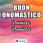 Buon Onomastico Daniele Daniela Immagini 10 ottobre 2020
