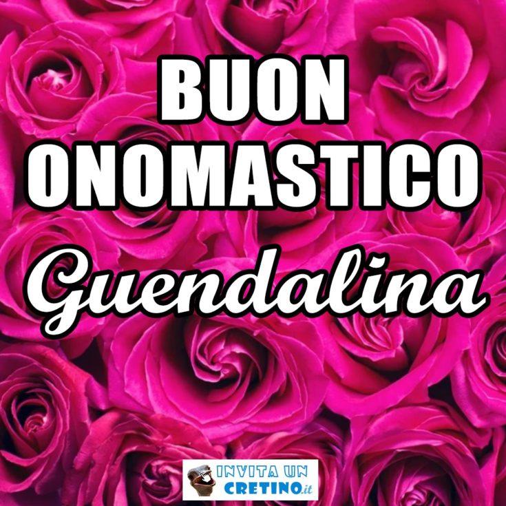 buon onomastico Guendalina