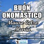 Buon Onomastico Mauro Celso Maria Immagini 21 novembre 2020