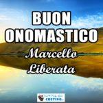 Buon Onomastico Marcello Liberata 16 gennaio Immagini gratis