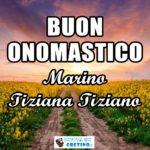 Buon Onomastico Marino Tiziano Tiziana 3 marzo Immagini