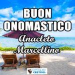 Buon Onomastico Anacleto Marcellino 26 aprile Immagini gratis