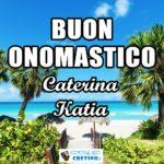 Buon Onomastico Caterina Katia 29 aprile Immagini gratis