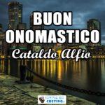Buon Onomastico Cataldo Alfio 10 maggio Immagini gratis
