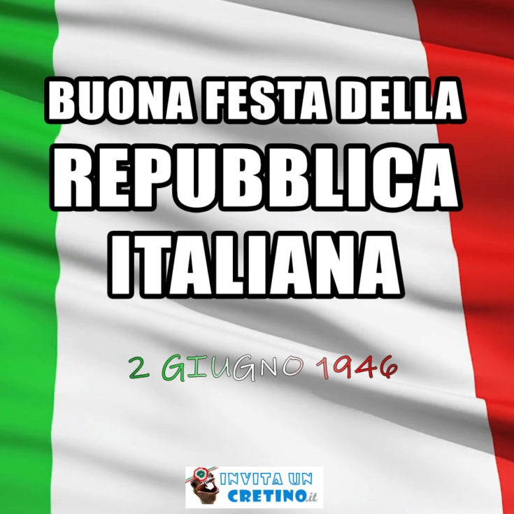buona festa della repubblica italiana 2 giugno