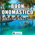 Buon Onomastico Alessio Alessia 17 luglio Immagini gratis