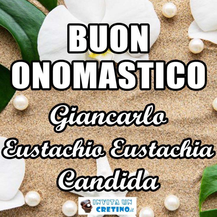 buon onomastico giancarlo eustachio eustachia candida 20 settembre